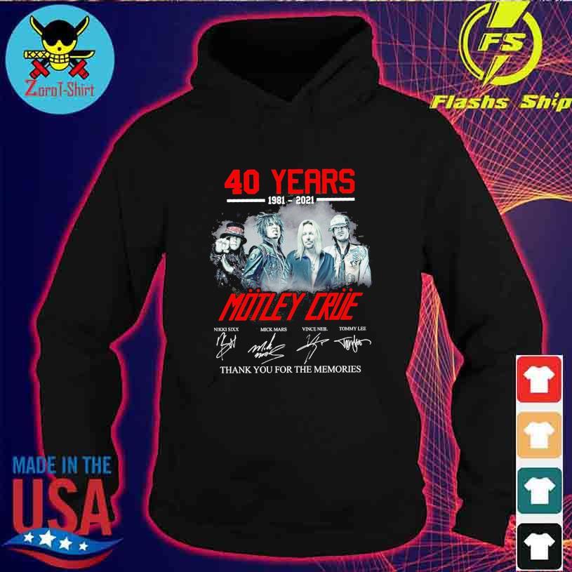 40 Years 1981 2021 Motley Crue Nikki Sixx Mick Mars signatures s hoodie
