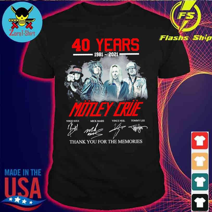 40 Years 1981 2021 Motley Crue Nikki Sixx Mick Mars signatures shirt
