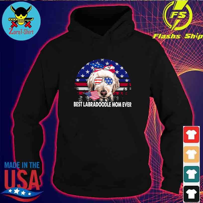 Best Labradoodle Mom ever vintage America s hoodie