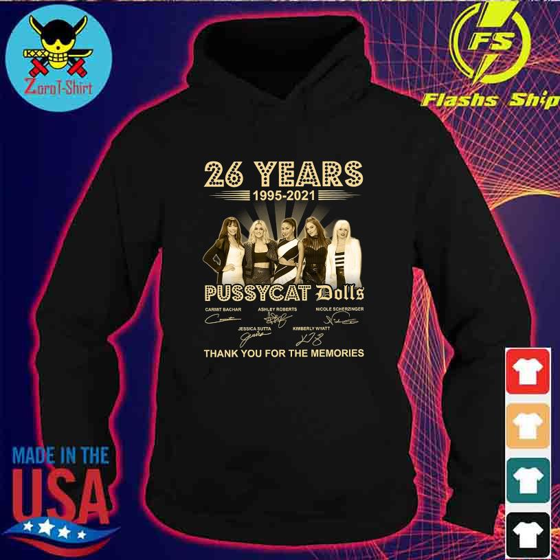 26 Years 1995 2021 Pussycay Dolls thank You for the memories signatures s hoodie