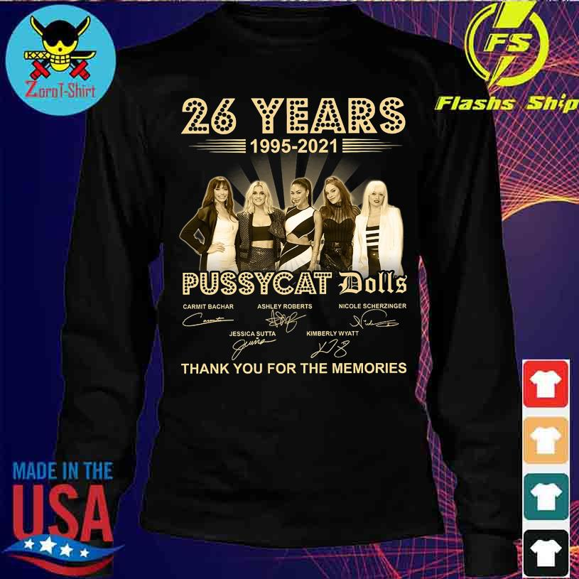 26 Years 1995 2021 Pussycay Dolls thank You for the memories signatures s longsleeve
