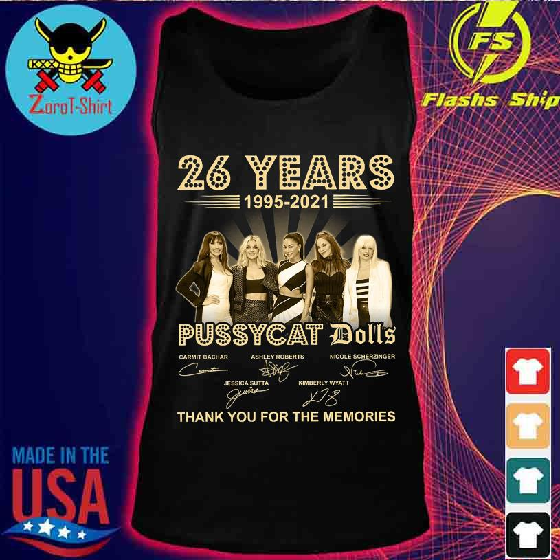 26 Years 1995 2021 Pussycay Dolls thank You for the memories signatures s tank top
