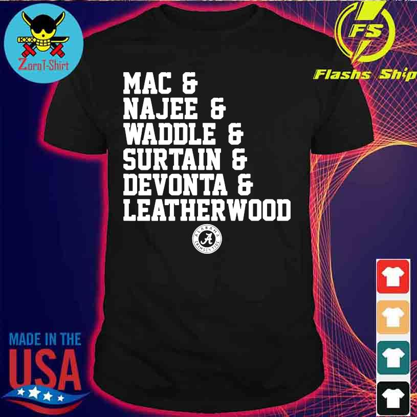Alabama Crimson tide Mac Najee Middle Surtain Devonta Leatherwood shirt